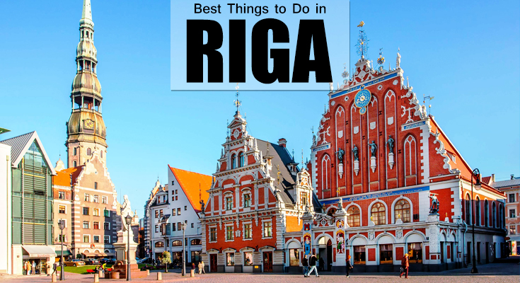 Best Things to Do in Riga