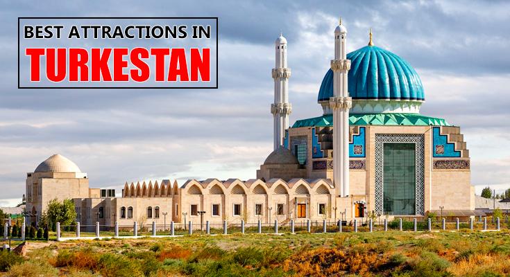 Best Attractions in Turkestan
