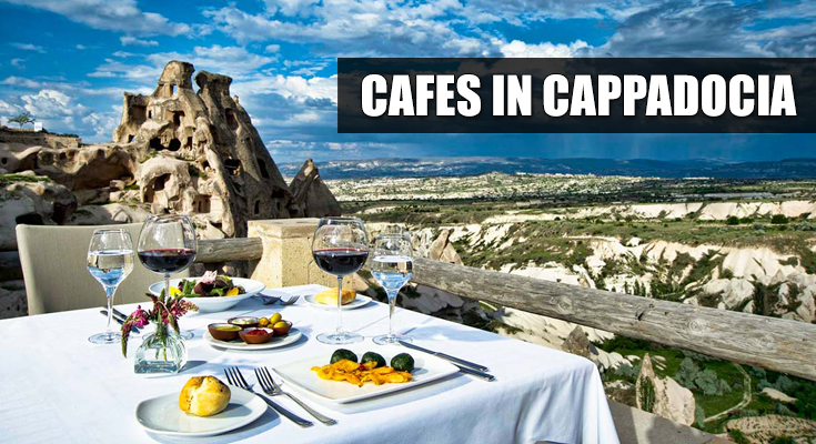 Cafes in Cappadocia