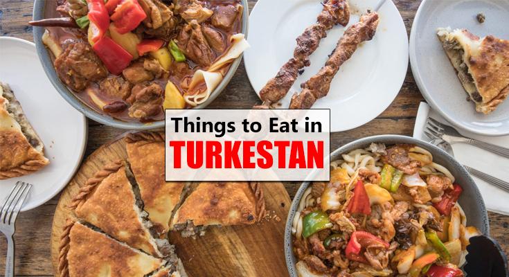 Things to Eat in Turkestan