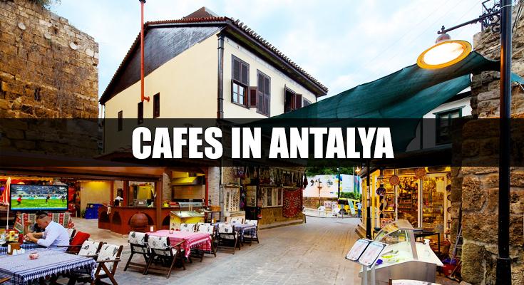Cafes in Antalya