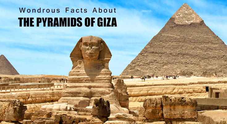Facts about Pyramids of Giza