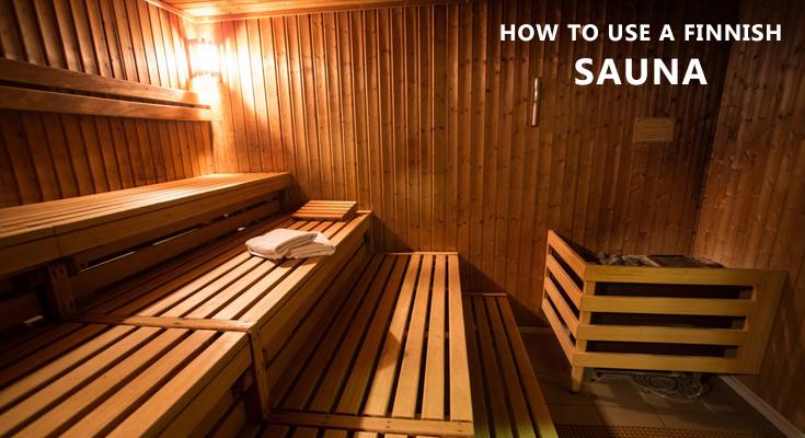 How to Use a Finnish Sauna