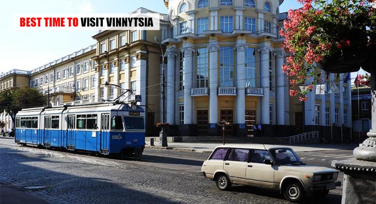 Best Time to Visit Vinnytsia